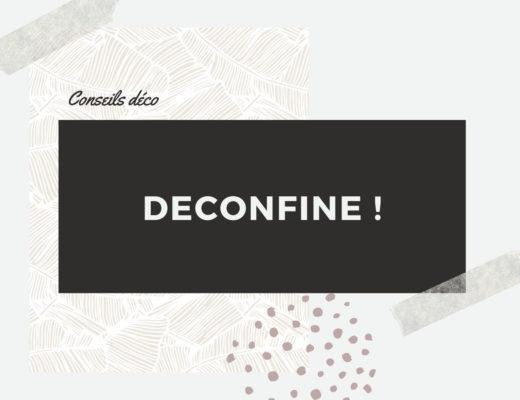 conseil déco deconfiné covid-19 confinement Montpellier Nîmes